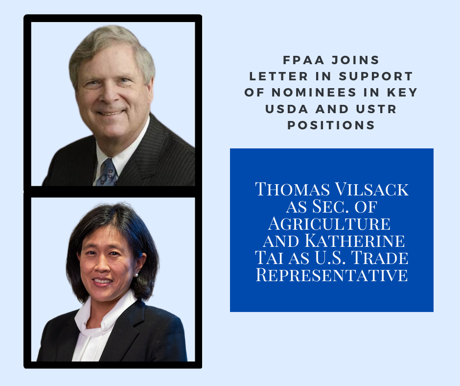 FPAA Supports the nomination of Thomas Vilsack as Sec. of Agriculture  and Katherine Tai as U.S. Trade Representative