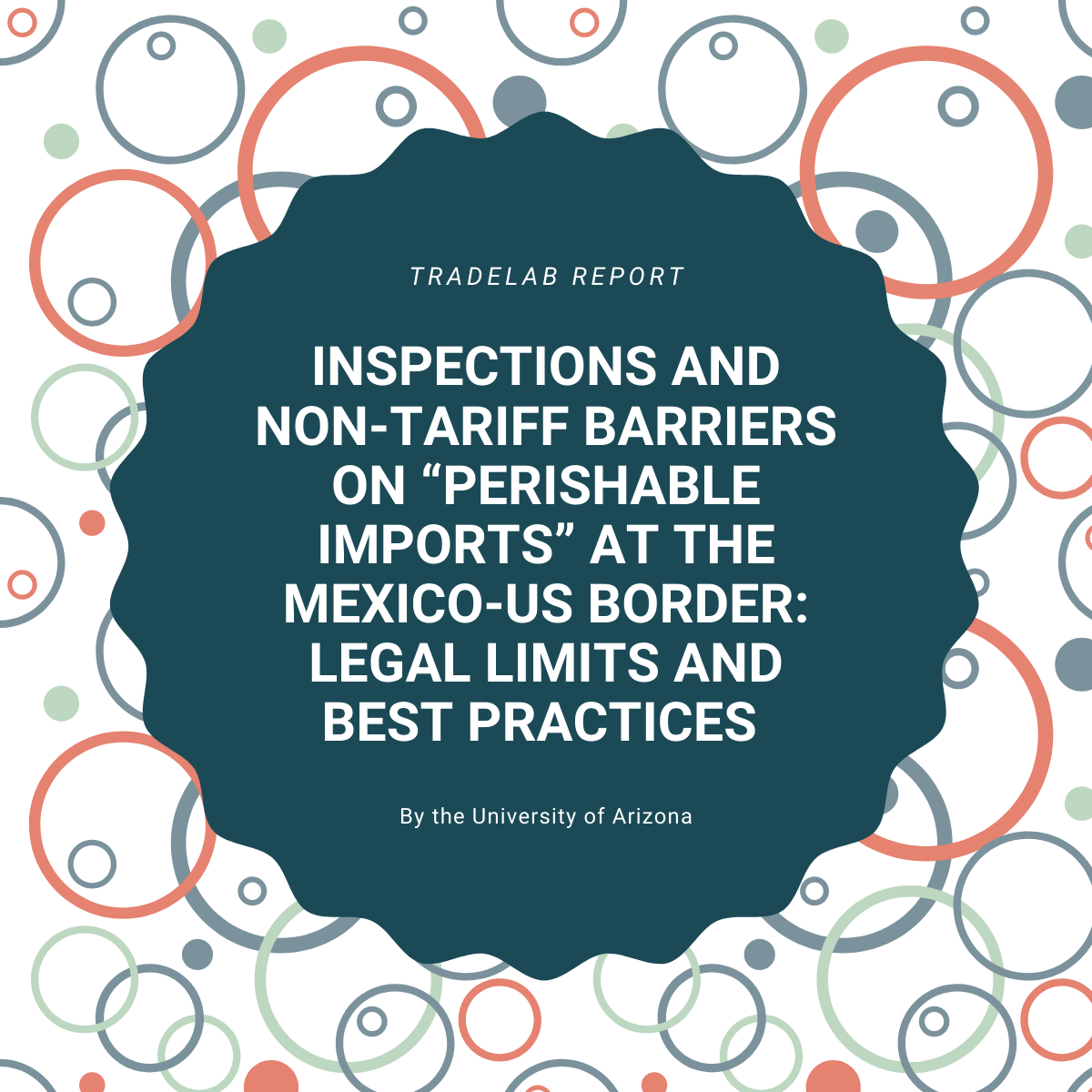 Non-Tariff Barriers Impact Perishable Imports at the Mexico-US Border